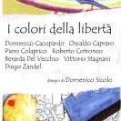 """""""I colori della libertà"""""""