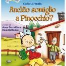 """""""Anch'io somiglio a Pinocchio?"""""""